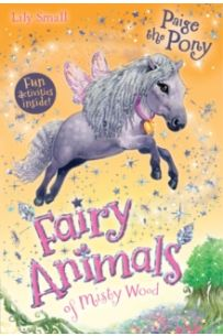 Paige the Pony (Fairy Animals of Misty Wood Series)
