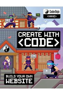 Coderdojo Nano: Build Your Own Website: Create with Code