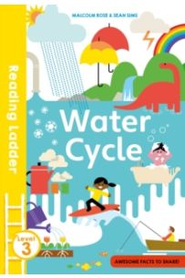 The Water Cycle (Reading Ladder 3)