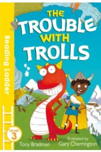 Trouble with Trolls (Reading Ladder 3)