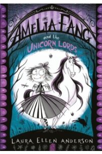 Amelia Fang and the Unicorn Lords : 2