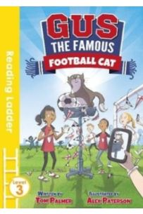 Gus the Famous Football Cat (Reading Ladder 3)