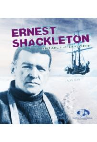 Ernest Shackleton : Antarctic Explorer