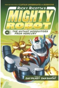 Ricky Ricotta's Mighty Robot vs The Mutant Mosquitoes from Mercury : 2