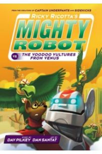 Ricky Ricotta's Mighty Robot vs The Voodoo Vultures from Venus : 3