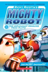 Ricky Ricotta's Mighty Robot vs the Un-Pleasant Penguins from Pluto : 9