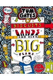 Tom Gates: Biscuits, Bands and Very Big Plans (Book 14)