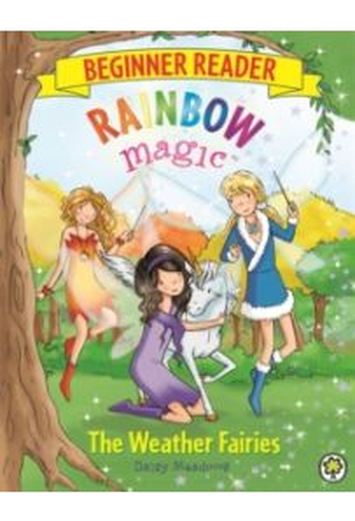 Rainbow Magic Beginner Reader: The Weather Fairies (Book 2)
