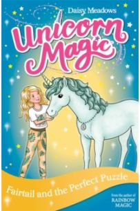 Unicorn Magic: Fairtail and the Perfect Puzzle : Series 3 Book 3