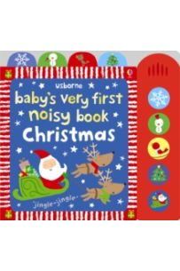 Baby's Very First Noisy Book : Christmas