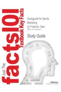 Studyguide for Sports Marketing by Fullerton