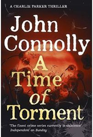 A Time of Torment : A Charlie Parker Thriller