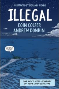 Illegal : A graphic novel telling one boy's epic journey to Europe