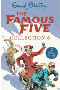 The Famous Five Collection 6 : Books 16-18