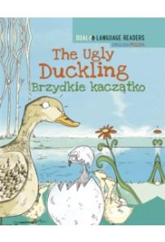 Dual Language Readers: The Ugly Duckling - English/Polish