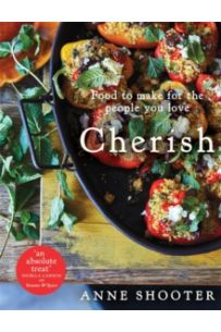 Cherish : Food to make for the people you love