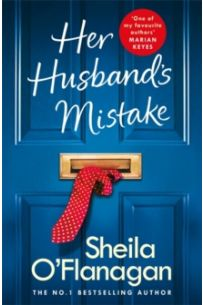 Her Husband's Mistake: A marriage, a secret, and a wife's choice.