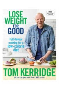 Lose Weight for Good : Full-flavour cooking for a low-calorie diet