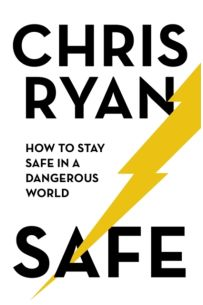 Safe : How to stay safe in a dangerous world