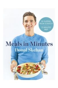 Donal's Meals in Minutes : 90 suppers from scratch/15 minutes prep