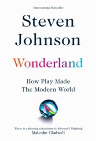 Wonderland : How Play Made the Modern World