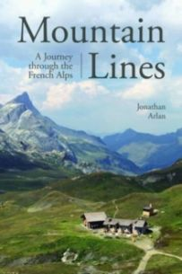Mountain Lines : A Journey through the French Alps