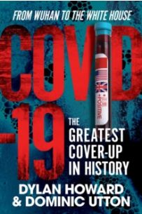 COVID-19 : The Greatest Cover-Up in History-From Wuhan to the White House