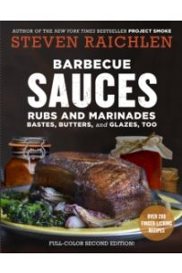 Barbecue Sauces, Rubs, and Marinades, 2nd ed.