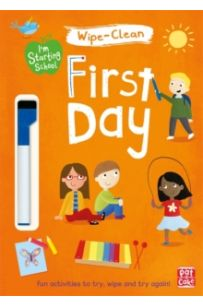 I'm Starting School: First Day : Wipe-clean book with pen