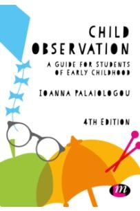 Child Observation : A Guide for Students of Early Childhood (4th Edition)