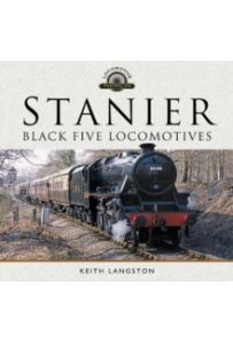 Stanier: Black Five Locomotives