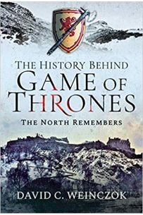 The History Behind Game of Thrones : The North Remembers