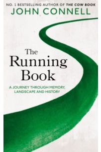 The Running Book : A Journey through Memory, Landscape and History (Hardback)