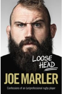 Loose Head : Confessions of an (un)professional rugby player