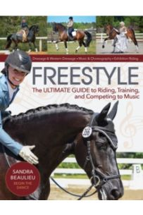 Freestyle : The Ultimate Guide to Riding, Training and Competing to Music