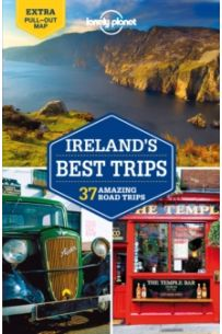 Lonely Planet Ireland's Best Trips (Travel Guide)(2013 Edition)