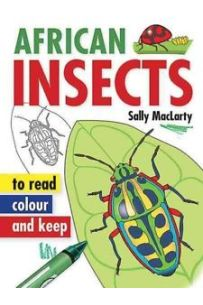 African Insects: To Read, Colour and Keep
