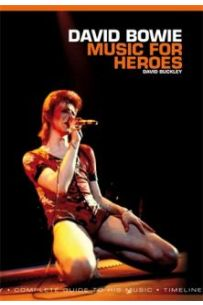 David Bowie: The Music and the Changes: Complete Guide