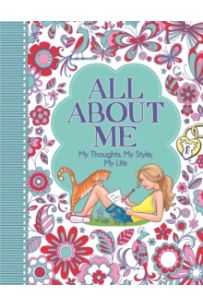 All About Me : My Thoughts, My Style, My Life