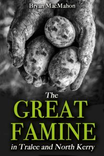 The Great Famine in Tralee and North Kerry
