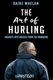 The Art of Hurling: Insights and Success from the Sideline