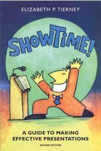 ShowTime! : A Guide to Making Effective Presentations