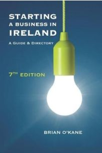 Starting a Business in Ireland 7th Edition