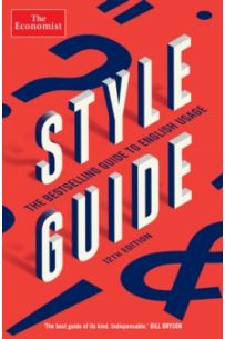The Economist Style Guide : 12th Edition
