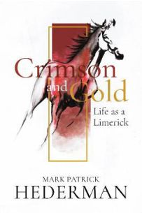 Crimson and Gold: Life as a Limerick