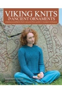 Viking Knits & Ancient Ornaments : Interlace Patterns from Around the World in Modern Knitwear