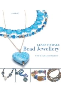 Learn to Make Bead Jewellery : With 35 Fabulous Projects