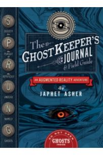The Ghostkeeper's Journal and Field Guide : An Augmented Reality Adventure