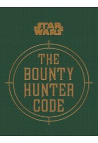 Star Wars - The Bounty Hunter Code