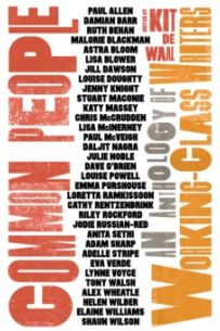 Common People : An Anthology of Working-Class Writers